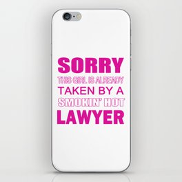 TAKEN BY A LAWYER iPhone Skin
