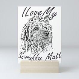 I Love My Scruffy Mutt Mini Art Print