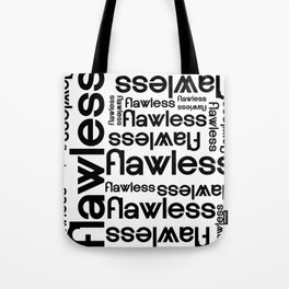 Flawless Repeated Typography Tote Bag