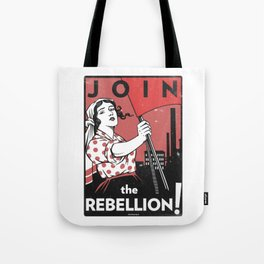 Join The Rebellion! Tote Bag