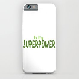 Indecision Is my superpower iPhone Case