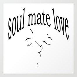 Soul mate love Art Print