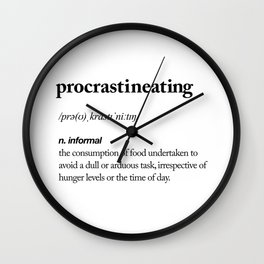 Procrastineating black and white contemporary minimalism typography design home wall decor bedroom Wall Clock