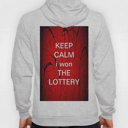 Keep Calm I Won The Lottery - phone cases for 6 - phone cases for 6s plus Hoody