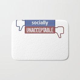 Socially Unacceptable  Bath Mat