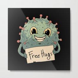Free Virus Hugs Metal Print