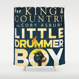 for king & country little drummer boy tour 2019 2020 marjor Shower Curtain