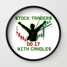 Stock Traders Do It! Wall Clock