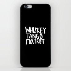 Whiskey Tango Foxtrot x WTF iPhone Skin
