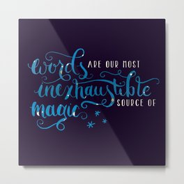 Words Are Magic Metal Print
