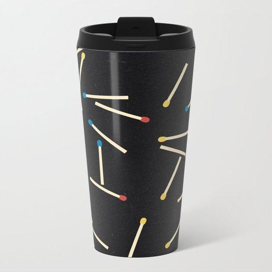Matchsticks Metal Travel Mug