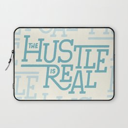 The Hustle is Real Laptop Sleeve