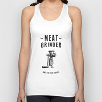 meat Tank Tops featuring Meat Grinder by UiNi
