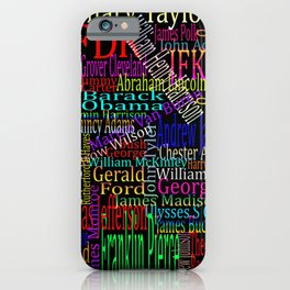 Graphic Presidents iPhone Case