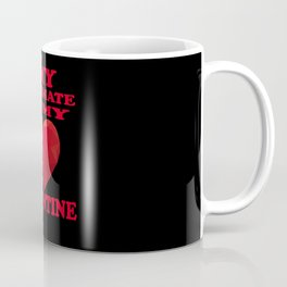 My Soulmate is my Valentine Coffee Mug
