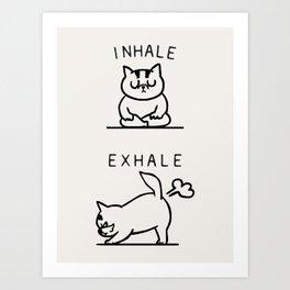 Inhale Exhale Cat Kunstdrucke