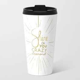 Shine on You Crazy Diamond Gold II Travel Mug
