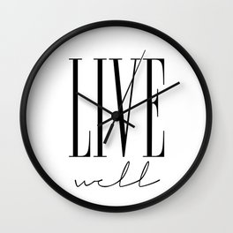 LIVE WELL Wall Clock