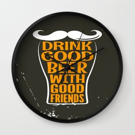 Drink Good Beer Wall Clock