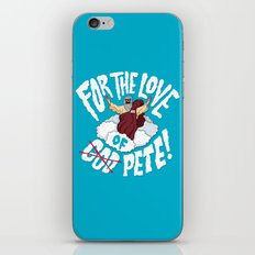 For The Love of Pete iPhone & iPod Skin