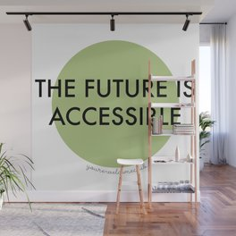 The Future Is Accessible - Green Wall Mural