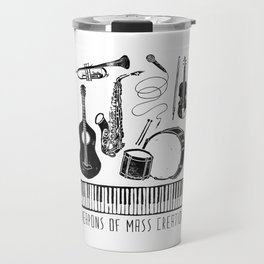 Weapons Of Mass Creation - Music Travel Mug