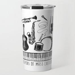 Weapons Of Mass Creation - Music Travel Mug
