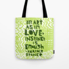 Instinct Is Enough Tote Bag