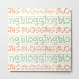 blogging Metal Print