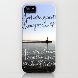 You Are Exactly Where You Should Be: Lighthouse iPhone Case