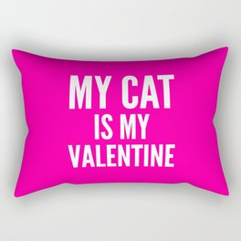 MY CAT IS MY VALENTINE (Pink) Rectangular Pillow