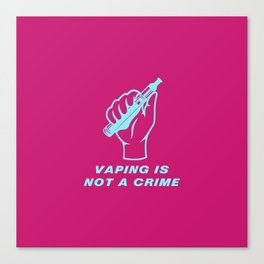 Not A Crime 80s Vaping Canvas Print