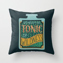 Tonic of Wildness Throw Pillow