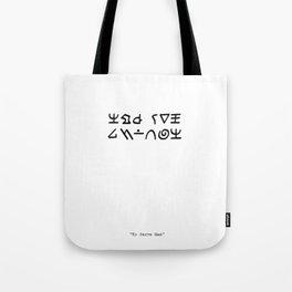 To Serve Man Tote Bag