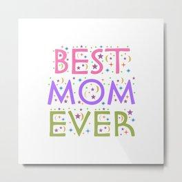 BEST MOM EVER 2020 Metal Print