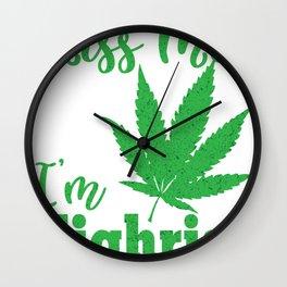 Kiss Me I'm Highrish St Patricks Day Marijuana print Wall Clock