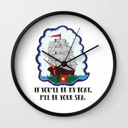 I live to let you shine. Wall Clock