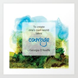 Inspirational Quote - Georgia O'Keeffe - Alcohol Ink Art Print
