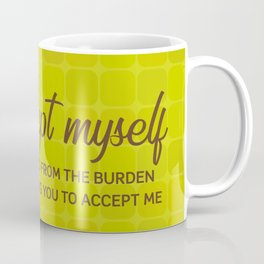 When I accept myself Coffee Mug