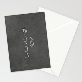 Live,Love,Laugh ASAP Stationery Cards