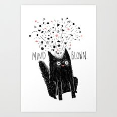 MIND BLOWN. Art Print