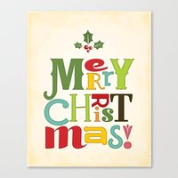 merry christmas Canvas Prints featuring Merry Christmas! by Noonday Design