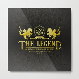 The Legend of the greastest Hero of all time Metal Print
