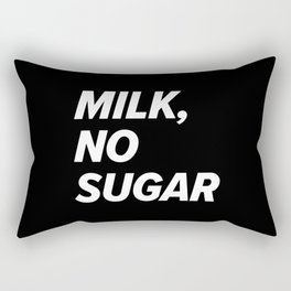 Milk, no sugar Rectangular Pillow