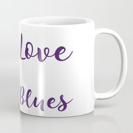 Love da Blues Coffee Mug