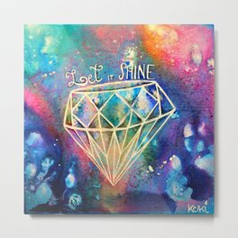 Let it Shine Metal Print