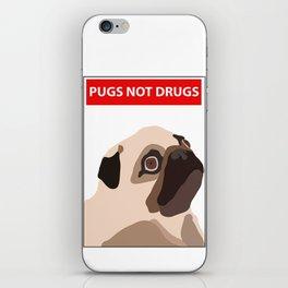 pugs not drugs iPhone Skin