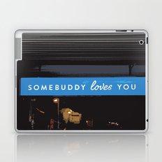 Somebuddy Loves You Laptop & iPad Skin