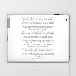 Do It Anyway by Mother Teresa #minimalism #inspirational Laptop & iPad Skin