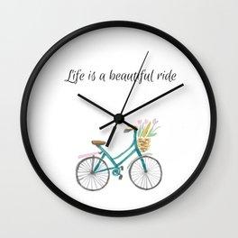 Life is a Beautiful Ride Watercolour Digital Print Wall Clock